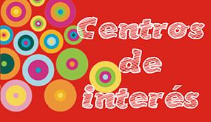 Trabajar centros de interés