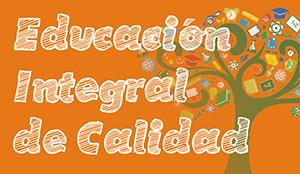 Educación integral y de calidad