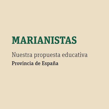 Descargar dossier informativo - Propuesta Marianista